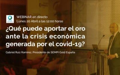 ¿Qué puede aportar el oro ante la crisis económica generada por el coronavirus?